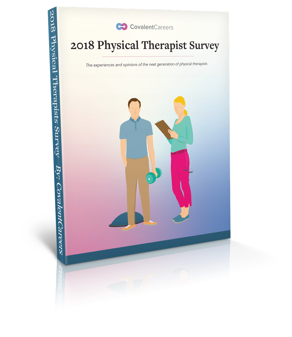 2018-physical-therapist-survey-by-covalentcareers
